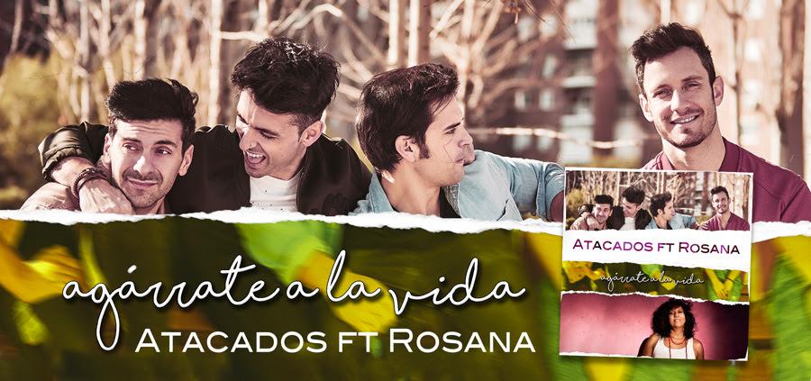 ARTÍCULO | A La Vida el nuevo single de Atacados junto a Rosana