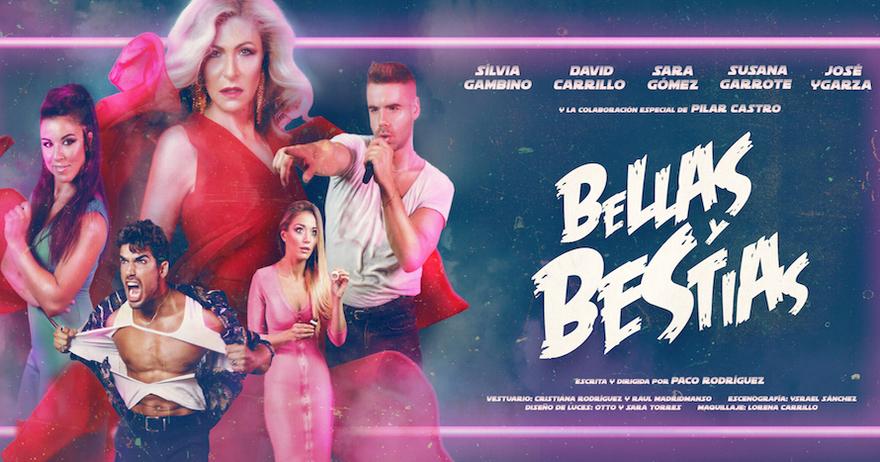 ARTÍCULO | Las Bellas y Bestias llegan al Teatro Reina Victoria