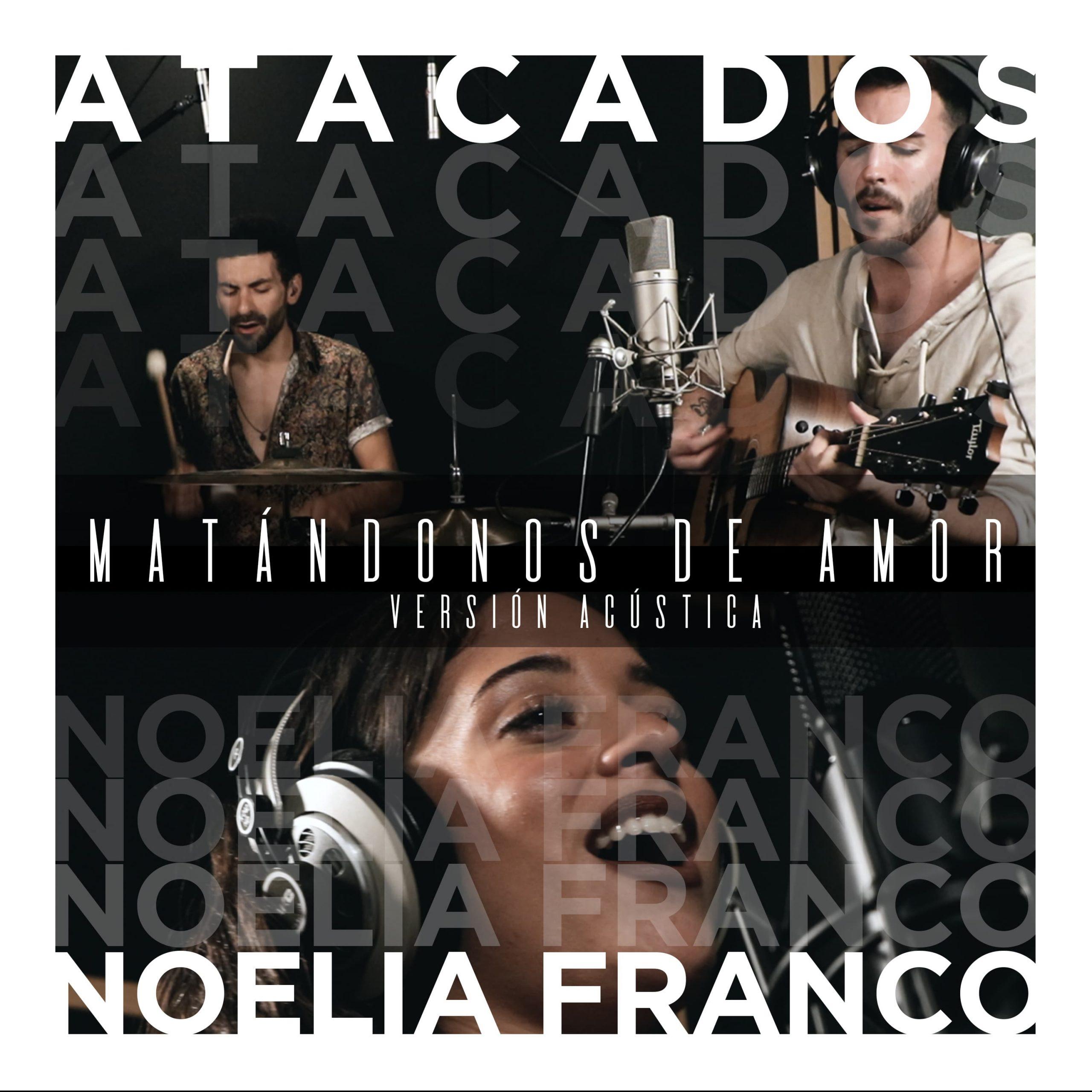 """Portada del single """"Matándonos de Amor"""" de Atacados feat. Noelia Franco"""